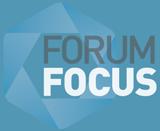 Forum Focus